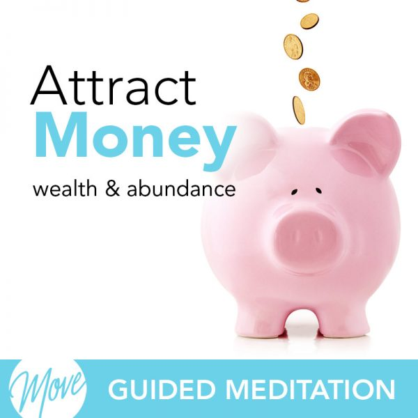 Attract Money Guided Meditation