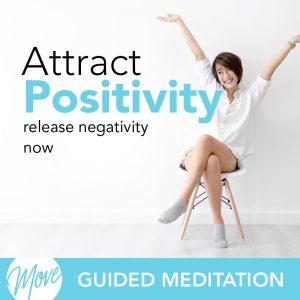 Attract Positivity Guided Meditation