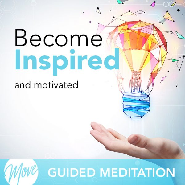 Become Inspired Guided Meditation