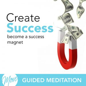 Create Success Guided Meditation
