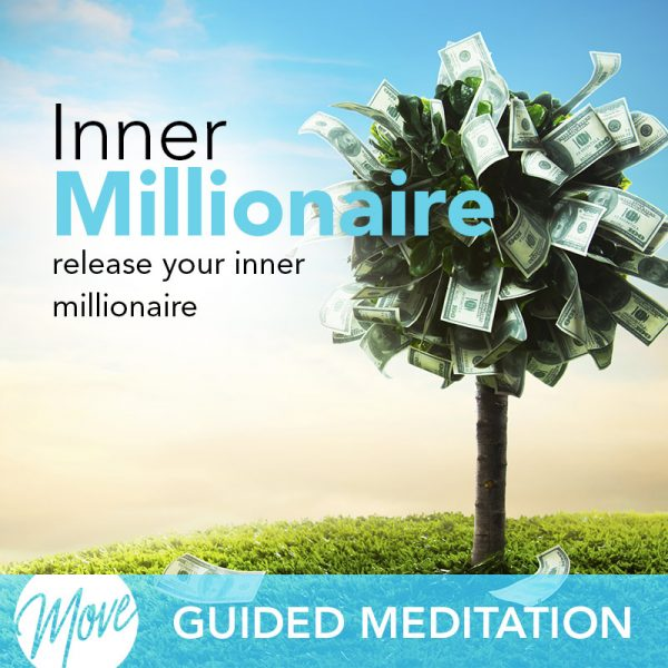 Release Your Inner Millionaire Guided Meditation