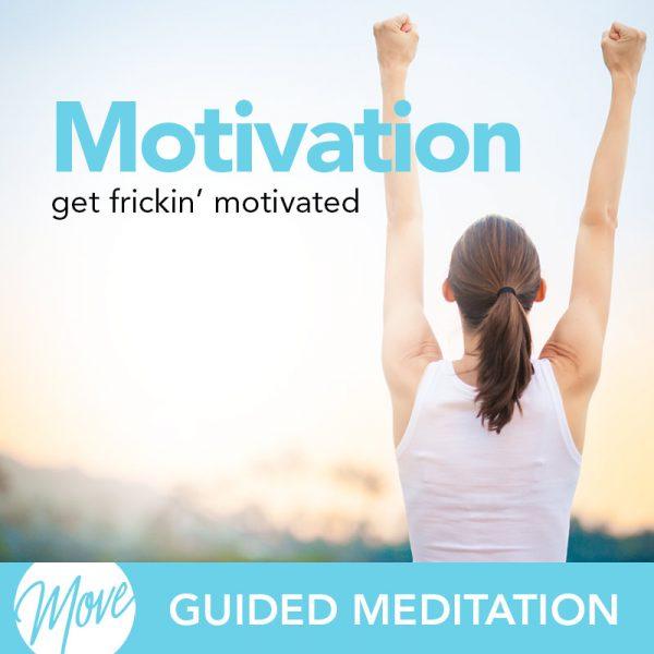 Motivation Guided Meditation