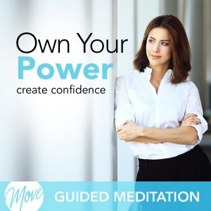 Own Your Power Guided Meditation