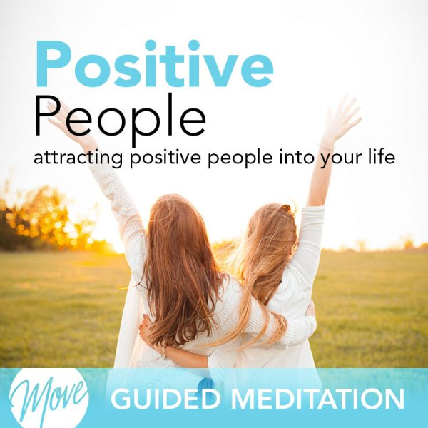 Positive People Guided Meditation