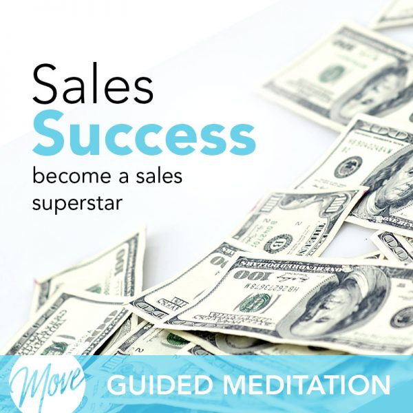 Sales Success Guided Meditation