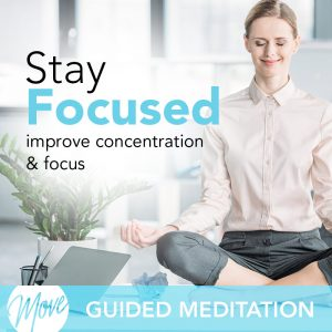 Stay Focused Guided Meditation