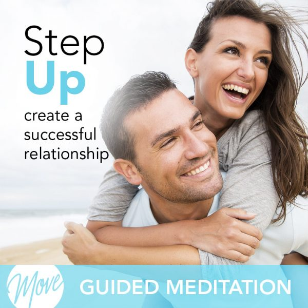 Create a Successful Relationship Guided Meditation