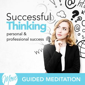 Successful Thinking Guided Meditation
